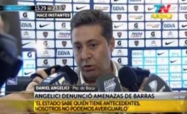 Angelici denunció que recibió amenazas de la barra de Boca